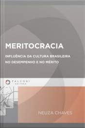 Meritocracia: Influência Da Cultura Brasileira No Desempenho E No Mérito