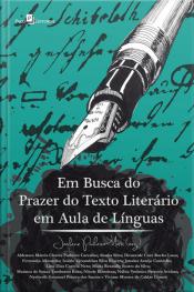Em Busca Do Prazer Do Texto Literário Em Aula De Línguas