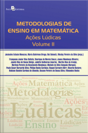 Metodologias De Ensino Em Matemática: Ações Lúdicas, Volume Ii