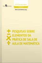 Pesquisas Sobre Elementos Da Prática De Sala De Aula De Matemática