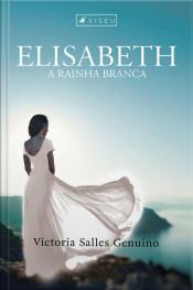 Elisabeth: A Rainha Branca