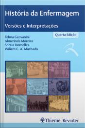 História Da Enfermagem: Versões E Interpretações