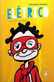 Elétrico: A História De Um Garotinho Com Tdah