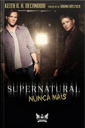 Supernatural - Nunca Mais
