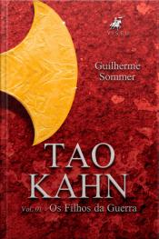Tao Kahn: Os Filhos Da Guerra