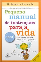 Pequeno Manual De Instruções Para A Vida