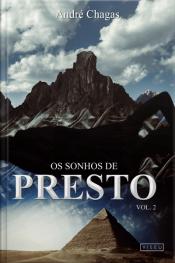 Os Sonhos De Presto: Volume 2