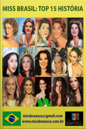 Mundo Miss - Top 15 História Miss Brasil: Miss Brasil: Top 15 História