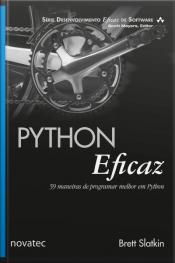 Python Eficaz: 59 Maneiras De Programar Melhor Em Python