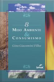Meio Ambiente & Consumismo