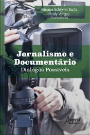 Jornalismo E Documentário Diálogos Possíveis