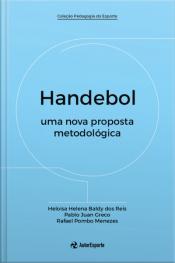 Handebol: Uma Nova Proposta Metodológica