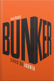 Bunker: Diário Da Agonia