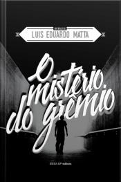 O Mistério Do Grêmio