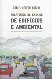 Relatórios De Ensaios De Edifícios E Ambiental: Acústica Experimental E Previsional