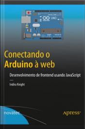 Conectando O Arduino À Web: Desenvolvimento De Frontend Usando Javascript