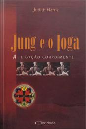 Jung E O Ioga: A Ligação Corpo-mente