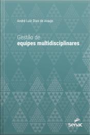 Gestão De Equipes Multidisciplinares