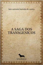 A Saga Dos Transgenicos
