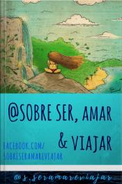 Sobre Ser, Amar & Viajar: @sobre Ser