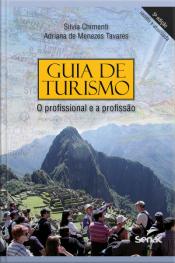 Guia De Turismo: O Profissional E A Profissão