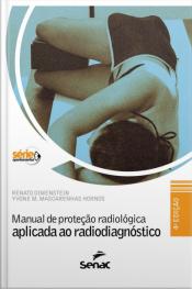 Manual De Proteção Radiológica Aplicada Ao Radiodiagnóstico