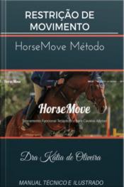 Restrição De Movimento: Horsemove Método
