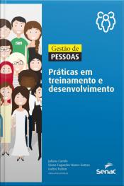 Gestão De Pessoas: Práticas Em Treinamento E Desenvolvimento