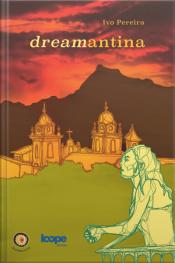 Dreamantina: Roteiro Poético-afetivo