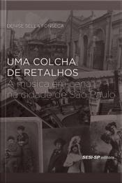 Uma Colcha De Retalhos: A Música Em Cena Na Cidade De São Paulo