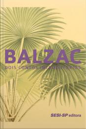 Balzac: Dois Contos Introdutórios