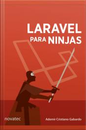 Laravel Para Ninjas