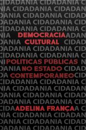 Democracia Cultural: Políticas Culturais No Estado Contemporâneo