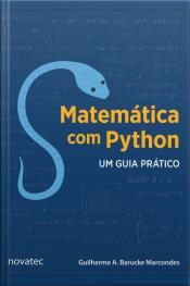 Matemática Com Python: Um Guia Prático