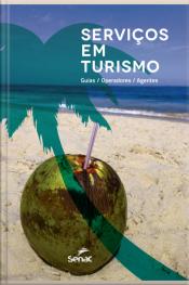Serviços Em Turismo: Guias / Operadoras / Agentes