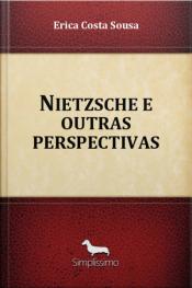 Nietzsche E Outras Perspectivas
