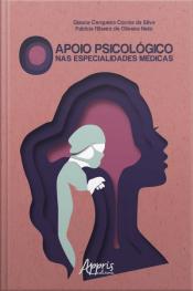O Apoio Psicológico Nas Especialidades Médicas