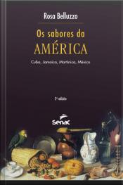 Os Sabores Da América: Cuba, Jamaica, Martinica, México