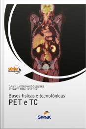 Bases Físicas E Tecnológicas Pet E Tc