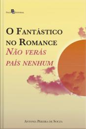O Fantástico No Romance: Não Verás País Nenhum