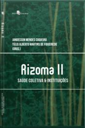 Rizoma Ii: Saúde Coletiva & Instituições
