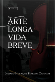 Arte Longa, Vida Breve
