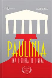 Paulínia: Uma História De Cinema