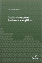 Gestão De Recursos Hídricos E Energéticos