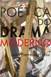 Poética Do Drama Moderno: De Ibsen A Koltès