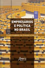 Empresários E Política No Brasil