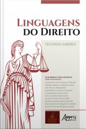 Linguagens Do Direito: Tecendo Saberes