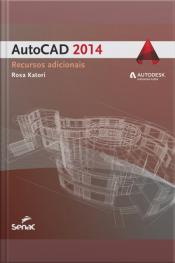Autocad 2014: Recursos Adicionais