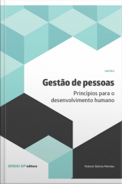 Gestão De Pessoas : Princípios Para O Desenvolvimento Humano