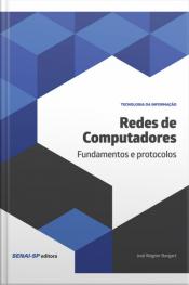 Redes De Computadores: Fundamentos E Protocolos